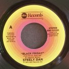 STEELY DAN~Black Friday~ABC 12101 (Classic Rock) VG+ 45