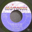 DIANA ROSS & THE SUPREMES~In and Out of Love~Motown 1116 (Soul)  45