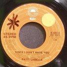 PATTI LABELLE~Since I Don't Have You~EPIC 50510 (Disco) Rare 45