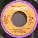 THE STYLISTICS~Let's Put it All Together~Avco 4640 (Funk)  45