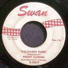 FREDDY CANNON~Palisades Park~Swan 4106 (Rock & Roll)  45