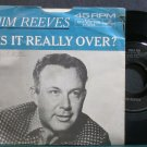 JIM REEVES~Is it Really Over?/ Rosa Rio~RCA Victor 8625 VG+ 45