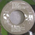 AL GREEN~Everything's Gonna Be Alright~A&M 2919 (Smooth Soul)  45