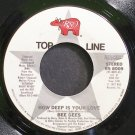 BEE GEES~How Deep is Your Love~RSO 8009 VG+ 45