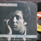 BILLY JOEL~Say Goodbye to Hollywood~Columbia 02518 (Soft Rock) VG+ 45