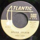 BOBBY DARIN~Splish Splash~Atlantic 13055 VG+ 45