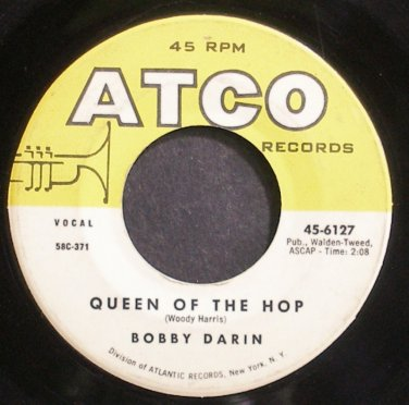 BOBBY DARIN~Queen of the Hop~ATCO 6127 (Rock & Roll) VG+ 45