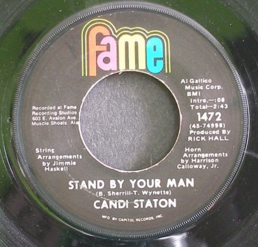 CANDI STATON~Stand by Your Man~Fame 1472 (Soul)  45