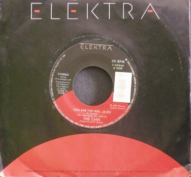 THE CARS~You Are the Girl~Elektra 69446 (New Wave) VG+ 45