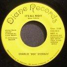 CHARLIE STEWART~It's All Right~Diane 5697 Rare VG+ 45