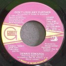DENNIS EDWARDS~Don't Look Any Further~Gordy 1715GF (Soul) 1st 45