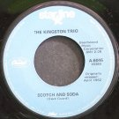 KINGSTON TRIO~Scotch and Soda~Capitol Starline 6046 VG+ 45