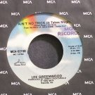 LEE GREENWOOD~Ain't No Trick (It Takes Magic)~MCA 52150 VG++ 45