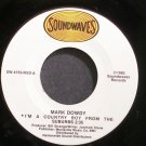 MARK DOWDY~I'm a Country Boy From the Suburbs~Soundwaves 4755-NSD M- 45