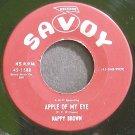 NAPPY BROWN~Apple of My Eye~Savoy 1588 VG++ 45