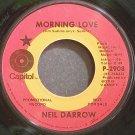 NEIL DARROW~Morning Love~Capitol 2908 (Soul) Promo 45
