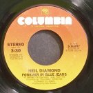NEIL DIAMOND~Forever in Blue Jeans~Columbia 10897 VG+ 45