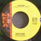 PATSY SLEDD~Chip Chip~Mega 203 Rare 45