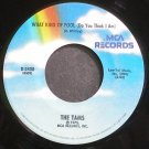 THE TAMS~What Kind of Fool~MCA 2400 (Soul) Rare VG+ 45