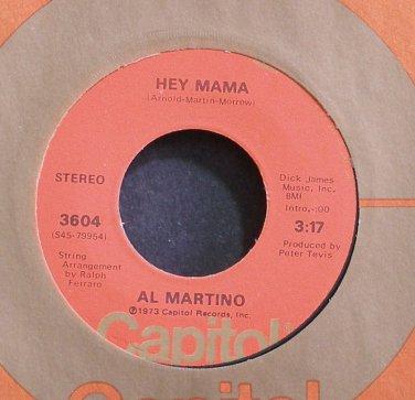 AL MARTINO~Hey Mama~Capitol 3604 M- 45