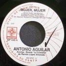 ANTONIO AGUILAR~Mujer, Mujer~Musart 446 Promo M- Mexico 45