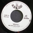 BRAVO~Mejor Que Ayer~Cronos 004 VG+ Mexico 45