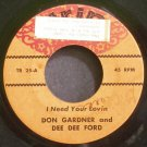 DON GARDNER & DEE DEE FORD~I Need Your Lovin~Trip 25 (Funk) Rare 45