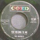 THE DUPREES~You Belong to Me~Coed 569 (Doo-Wop)  45