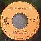 GERARDO & SU 4A DIMENSION~Mi Cristo Viejo~Disa 912 M- Mexico 45