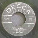 BILL HALEY & HIS COMETS~Rock the Joint~Decca 30461 (Rock & Roll)  45
