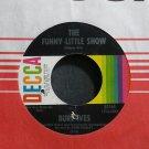 BURL IVES~The Funny Little Show~Decca 32165 M- 45