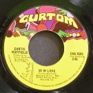CURTIS MAYFIELD~So in Love~Curtom 0105 (Soul) VG+ 45