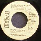 FAITH, HOPE & CHARITY~To Each His Own~RCA Victor 10343 (Funk) Promo VG+ 45