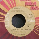 JOHN DENVER~Thank God I'm a Country Boy~RCA Victor 10239 M- 45