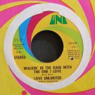 LOVE UNLIMITED~Walkin' In the Rain with the One I Love~UNI 55319 (Soul) VG++ 45