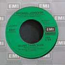 MICHAEL JOHNSON~Bluer Than Blue~EMI America 8001 VG++ 45