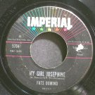 FATS DOMINO~My Girl Josephine~IMPERIAL 5704 (Rock & Roll)  45