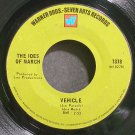 THE IDES OF MARCH~Vehicle~Warner Bros. - Seven Arts 7378 (Soul)  45