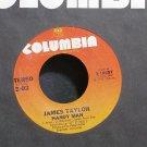 JAMES TAYLOR~Handy Man~Columbia 10557 (Soft Rock) VG++ 45