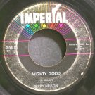 RICKY NELSON~Mighty Good~IMPERIAL 5614  45