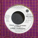 ALBERT HAMMOND~Names, Tags, Numbers & Labels~Mums 6032 (Soft Rock) Promo M- 45
