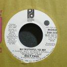 BILLY PAUL~Be Truthful to Me~Philadelphia Int'l 3551 (Soul) Promo M- 45