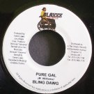 BLING DAWG & MAD ANJU~Pure Gal~Blaxxx NONE VG++ Jamaica 45