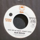 BLUE HEAVEN~Dance with Me Darlin' (Insanity Samba)~EPIC 50041 Promo M- 45