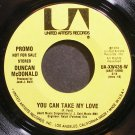 DUNCAN MCDONALD~You Can Take My Love~United Artists UA-XW436-W Promo VG+ 45