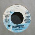 HEARTSFIELD~Racin' the Sun~Mercury 73628 Promo M- 45