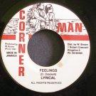 LYRICAL~Feelings~Corner Man NONE VG+ Jamaica 45