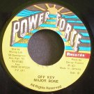 MAJOR BONE~Off Key~Power Force NONE VG++ Jamaica 45
