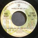 PAUL KELLY~Let Your Love Come Down (Let it Fall on Me)~Warner Bros. 8040 (Soul) Promo Rare M- 45