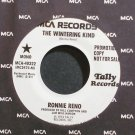 RONNIE RENO~The Wintering Kind~MCA 40322 Mono Promo Rare M- 45